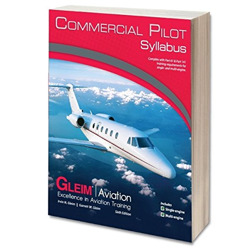 Gleim Commercial Pilot Syllabus   5Th Edition