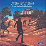 Live at the Fairfield Halls 1974 by Caravan