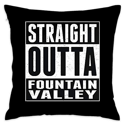 Straight Outta Fountain Valley Throw Pillow Case 18 x 18 Inches Soft Cotton Canvas Home Decorative Cushion Cover for Sofa and Bed 18x18 Inch -