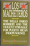 Los Macheteros, Ronald M. Fernandez, 0135406005