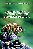 img - for Maladies, parasites et autres ennemis de l'abeille mellif re (French Edition) book / textbook / text book