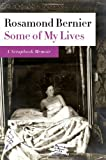 Some of My Lives, Rosamond Bernier, 0374266611