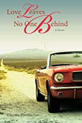 Love Leaves No One Behind Paperback