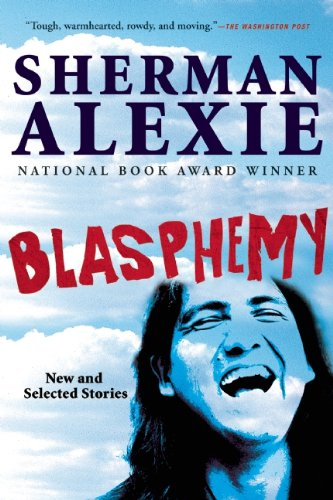 Image result for blasphemy alexie