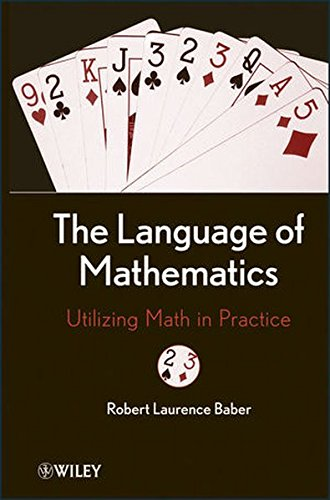 The Language of Mathematics: Utilizing Math in Practice by Wiley
