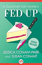 Fed Up (The Gourmet Girl Mysteries)