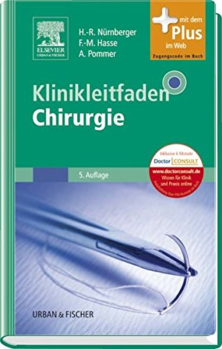 Klinikleitfaden Chirurgie: mit Zugang zum Elsevier-Portal