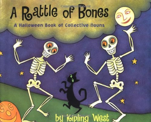 A Rattle of Bones: A Halloween Book of Collective Nouns