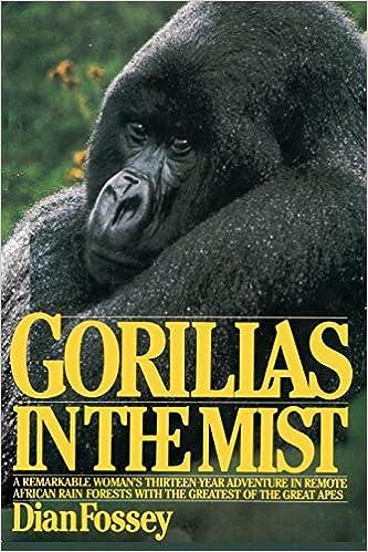 Gorillas In The Mist Dian Fossey Bob Campbell Sam Sloan