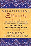 img - for Negotiating Ethnicity: Second-Generation South Asians Traverse a Transnational World book / textbook / text book