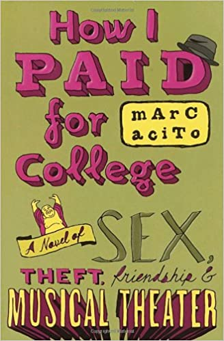 Marc Acito: How I Paid for College (En)