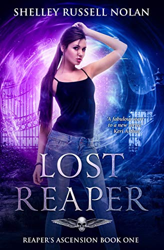 Lost Reaper (Reaper's Ascension Book 1) by [Russell Nolan, Shelley]
