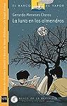 La luna en los almendros par Meneses Claros