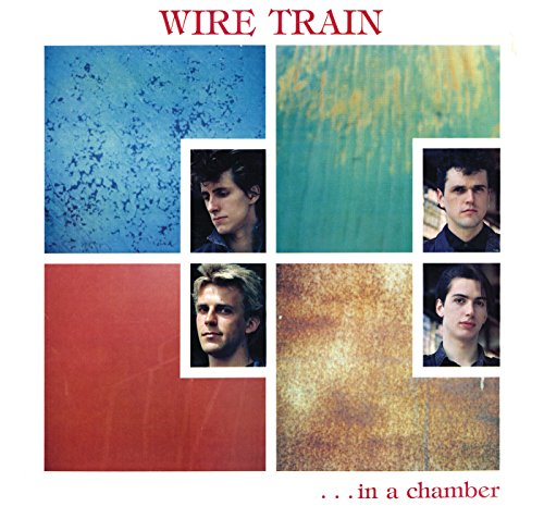 In a Chamber (Wire Train)