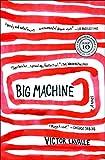Big Machine: A Novel