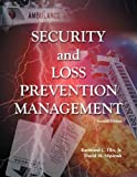 Security and Loss Prevention Management 9780133076684