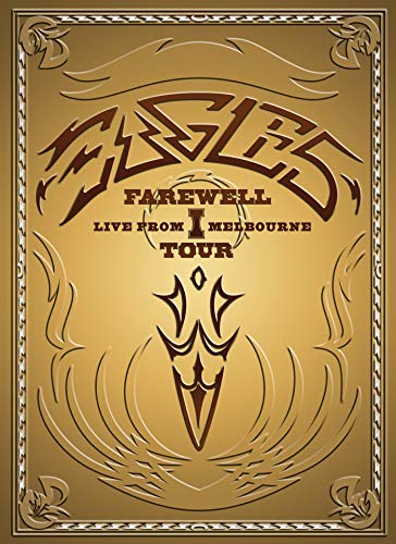 The Eagles - Farewell 1 Tour - Live From Melbourne ()