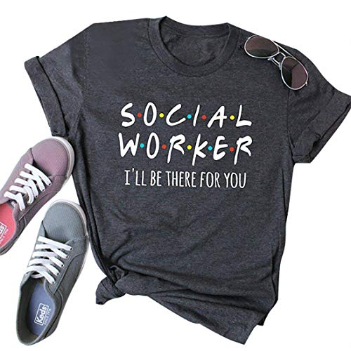 Social Worker I'll Be There For You T Shirt for Women Funny Letter Print Top Tees Casual Short Sleeve Coworker gift