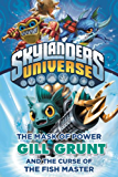 The Mask of Power: Gill Grunt and the Curse of the Fish Master #2 (Skylanders Mask of Power:)