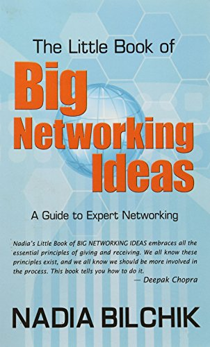 The Little Book of Big Networking Ideas: A Guide to Expert Networking