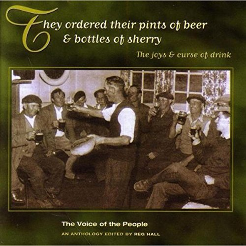Voice of the People, Vol. 13: They Ordered Their Pints of Beer & Bottles of Sherry