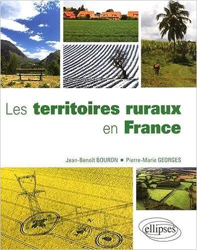 Lire en ligne Les Territoires Ruraux en France pdf, epub