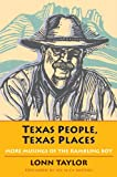 Texas People, Texas Places, Lonn Taylor, 0875655815