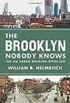 The Brooklyn Nobody Knows: An Urban W...