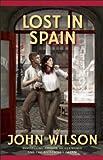 Lost in Spain, John Wilson, 1554701775