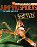 img - for Jumping Spiders: Gold-Medal Stalkers (Arachnid World) book / textbook / text book