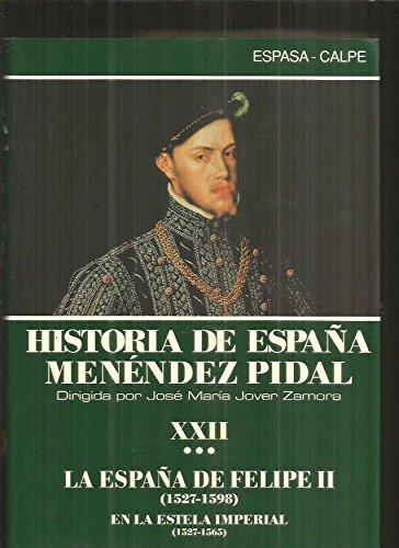 Historia de España tomo 22 vol.3. la España de Felipe II : auge y ...