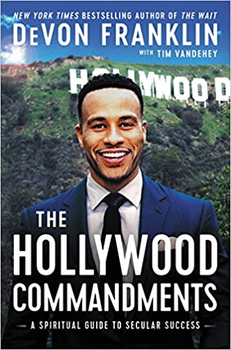 The Hollywood Commandments A Spiritual Guide To Secular