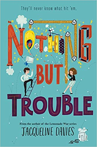 Image result for nothing but trouble book