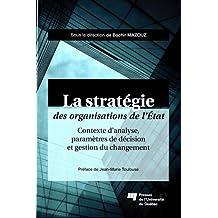 La stratégie des organisations de l'Etat