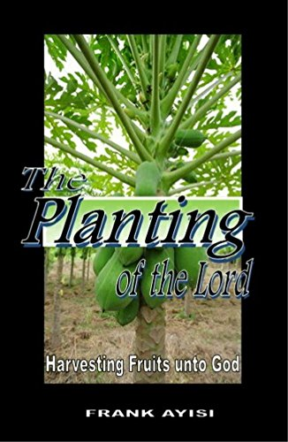 the-planting-of-the-lord-harvesting-fruits-unto-god