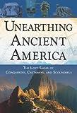Unearthing Ancient America, Frank Joseph, 160163031X