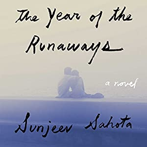 The Year of the Runaways Audiobook