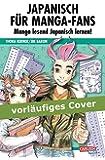 Japanisch für Manga-Fans (Sammelband)