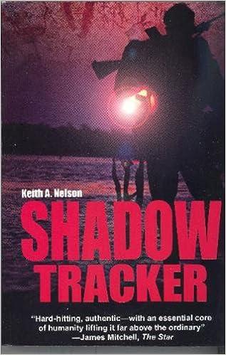 Shadow Tracker: Amazon co uk: Keith A  Nelson: 9781920143152