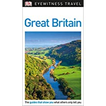 DK Eyewitness Travel Guide: Great Britain
