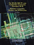 80X86 IBM PC and Compatible Computers Vol. I & II : Assembly Language, Design, and Interfacing, Mazidi, Muhammad Ali and Gillispie-Mazidi, Janice Catherine, 013061775X