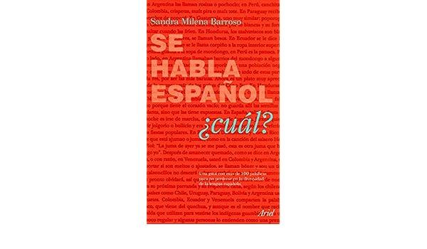 Se habla español ¿Cual?: Sandra Barroso: 9789584250933: Amazon.com: Books