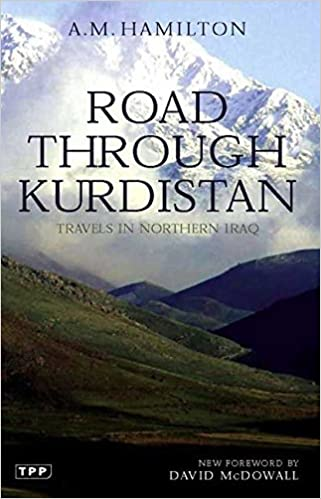 Road Through Kurdistan: Travels in Northern Iraq