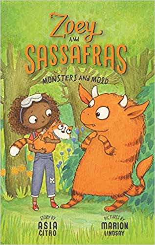Monsters and Mold (Zoey and Sassafras)