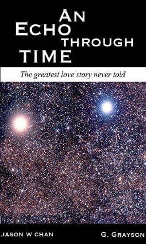 An Echo Through Time