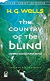 The Country of the Blind: and Other Science-Fiction Stories (Dover Thrift Editions)