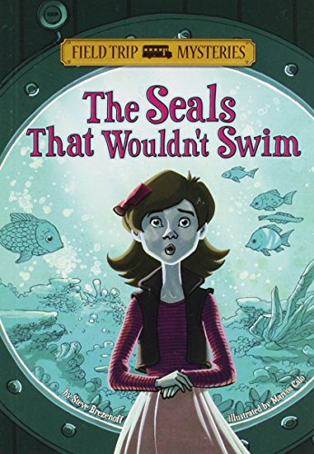 The Seals That Wouldn't Swim (Field Trip Mysteries)