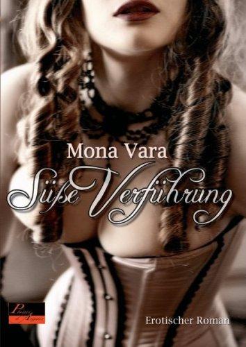 Süße Verführung: Erotischer Roman