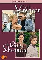 Charlotte Link - Der Verehrer / Das Haus der Schwestern