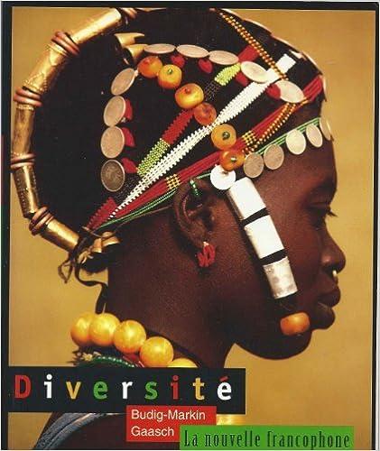 Diversite: LA Nouvelle Francophone (French Edition), Budig-Markin, Valerie